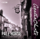 The Pale Horse : A full-cast BBC Radio 4 dramatisation - eAudiobook