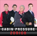 Cabin Pressure: Zurich : The BBC Radio 4 Airline Sitcom - Book
