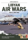 Libyan Air Wars Part 2: 1985-1986 : Part 2: 1985-1986 - Book