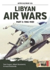 Libyan Air Wars Part 3: 1985-1989 : Part 3: 1986-1989 - Book