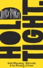 Hold Tight : Black Masculinity, Millennials & the Meaning of Grime - eBook