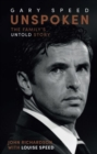 Unspoken: Gary Speed : The Family's Untold Story - Book