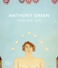 Anthony Green: A Painting Life - Book