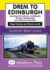 Drem to Edinburgh : Including Gullane, Haddington, Tranent, Musselburgh and Fisherrow Branches - Book