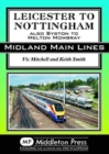 Leicester To Nottingham : also Syston to Melton Mowbray - Book
