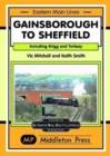 Gainsborough To Sheffield : From Brigg and Torksey - Book