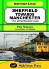 Sheffield Towards Manchester : The Woodhead Route - Book