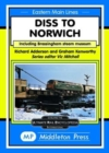 Diss To Norwich : including Bressingham Steam Museum - Book