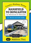 Mansfield to Doncaster : via Shirebrook and Shireoakes - Book