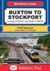 Buxton To Stockport : including Chinley and Peak Forest - Book