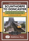 Scunthorpe To Doncaster : including The Isle Of Axholme Joint Railway plus Witton & Elsham. - Book