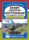 Derby-Ilkeston-Nottingham : from Eggington Junction - Book