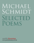 Michael Schmidt: Selected Poems - eBook