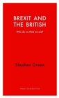 Brexit and the British : Who Do We Think We are? - Book