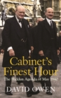 Cabinet's Finest Hour : The Hidden Agenda of May 1940 - Book