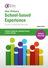 Your Primary School-based Experience : A Guide to Outstanding Placements - eBook
