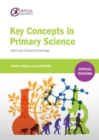 Key Concepts in Primary Science : Audit and Subject Knowledge - Book