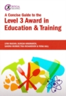 A Concise Guide to the Level 3 Award in Education and Training - Book