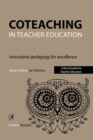 Coteaching in Teacher Education : Innovative Pedagogy for Excellence - Book