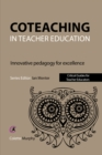 Coteaching in Teacher Education : Innovative Pedagogy for Excellence - eBook