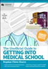 The Unofficial Guide to Getting Into Medical School - Book