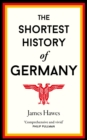 The Shortest History of Germany - Book