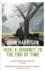 1519 : A Journey to the End of Time - Book
