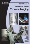 BSAVA Manual of Canine and Feline Thoracic Imaging - eBook