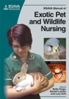 BSAVA Manual of Exotic Pet and Wildlife Nursing - eBook