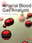 Arterial Blood Gas Analysis - Making it Easy - Book