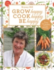Grow Happy, Cook Happy, Be Happy - Book
