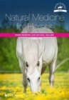 Natural Medicine for Horses : Home Remedies and Natural Healing - Book