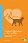 Handbook of Symptoms in Dogs and Cats : Assessing Common Illnesses by Differential Diagnosis - Book