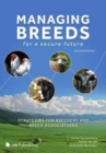 Managing Breeds for a Secure Future : Strategies for Breeders and Breed Associations - Book