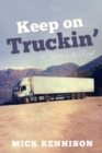 Keep on Truckin' : 40 Years on the Road - Book