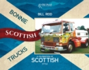 Bonnie Scottish Trucks : A Celebration of Scottish Style - Book