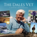 The Dales Vet : A Working Life in Pictures - Book