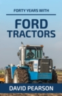 Forty Years with Ford Tractors - Book