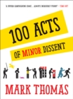 100 Acts Of Minor Dissent - Book