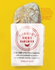 Europe's Best Bakeries : Over 120 of the Finest Bakeries, Cafes and Patisseries across the Continent - Book
