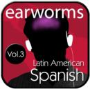 earwor Rapid Spanish Vol. 3 (Latin American) - eAudiobook