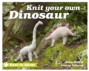 Best in Show: Knit Your Own Dinosaur - Book