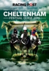 Racing Post Cheltenham Festival Guide 2019 - Book