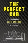 The Perfect Car : The story of John Barnard, Formula 1's most creative designer - Book