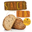 Starchy Foods - Book