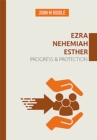 Ezra, Nehemiah, Esther - Book