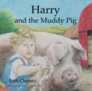 Harry and the Muddy Pig - Book