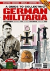 A Guide to Collecting German Militaria - Book