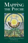 Mapping the Psyche : Planetary Aspects and the Houses of the Horoscope Volume 2 - Book