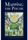 Mapping the Psyche Volume 1 : The Planets & the Zodiac Signs - eBook